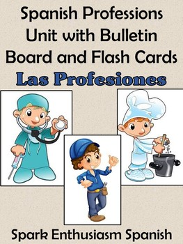 Spanish Professions Unit with Bulletin Board and Flash Cards
