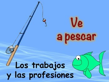 Spanish Professions Vocabulary Game (Ve a pescar-Go Fish)