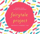 Spanish Project - BUNDLE - Fairytale Project for Preterite/Imperfect Unit