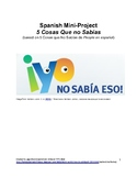 Spanish Project (Mini-Project): 5 Cosas Que No Sabías de Mí