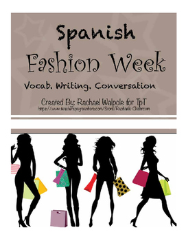 Spanish Project on Fashion.  Vocab, Writing, Conversation!!!