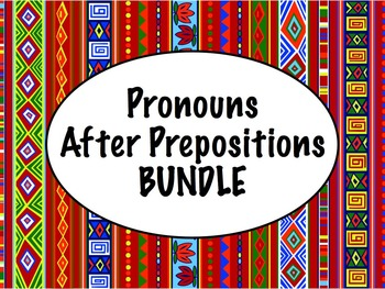 Spanish Pronouns After Prepositions BUNDLE- PowerPoint, Wo