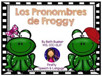 Spanish Pronouns - Los Pronombres de Froggy