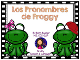 Spanish Pronouns - Los Pronombres de Froggy