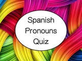 Spanish Pronouns Quiz