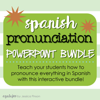Spanish Pronunciation Difficulties PowerPoint & Lesson Plan Bundle!!