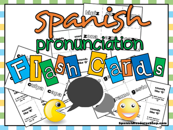 Spanish Pronunciation Flash Cards