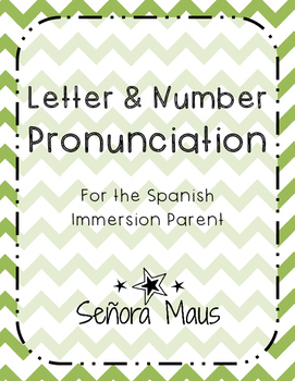 Spanish Pronunciation ~ Letters and Numbers {{FREEBIE}}