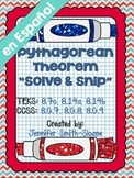 Spanish Pythagorean Theorem Solve and Snip®