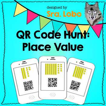 Spanish QR Code Place Value Scavenger Hunt