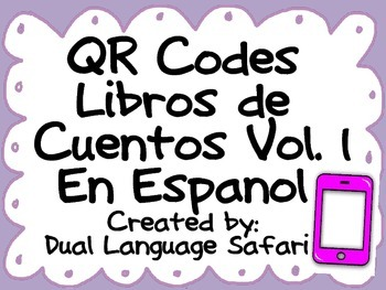 Spanish QR Codes Read Alouds Storybooks Vol. 1 (Libros de Cuentos)