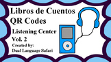Spanish QR Codes Read Alouds Storybooks Vol. 2 (Libros de Cuentos)