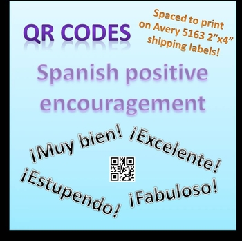 Spanish QR Codes for Positive Encouragement Stickers