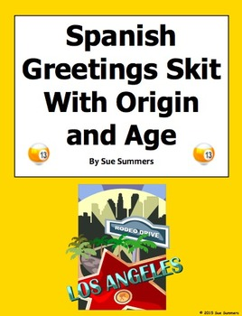 Spanish Greetings Skit with Origin and Age - ¿Qué Tal?
