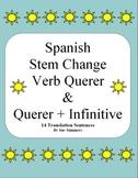 Spanish Querer & Querer + Infinitive Sentences Worksheet