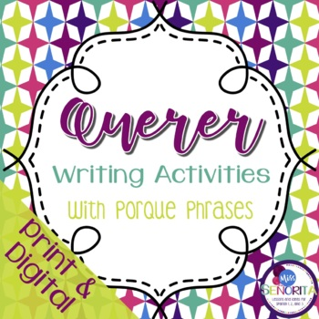 Spanish Querer with Porque Writing Activities