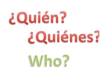 Spanish Question Words / Las preguntas / Palabras interrogativas