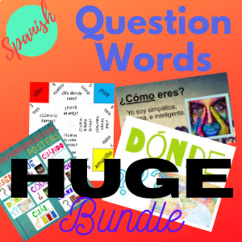 Spanish Interrogatives Question Words Activities Bundle 72 pages