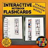 Spanish Question Words, Interrogatives Interactive Noteboo