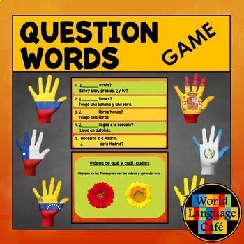 Spanish Question Words, Interrogatives Game