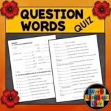 Spanish Question Words, Interrogatives Quiz