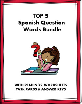 Spanish Question Words / Interrogatives Bundle: 5 Resources at 30% off!