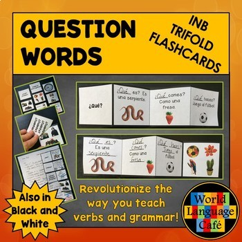 Spanish Question Words Flashcards, Interrogatives Interactive Notebook Trifold