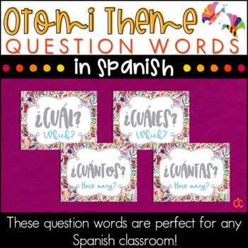 Spanish Question Words - Otomi Theme
