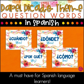 Spanish Question Words -  Papel Picado Theme