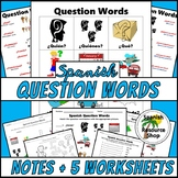 Spanish Question Words Picture Notes and Practice Worksheets