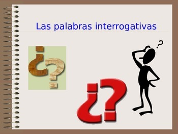 Spanish Question Words - Palabras interrogativas