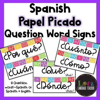 Spanish Question Words Papel Picado themed