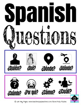Spanish Question Words Posters, Flashcards, Infographic and Game