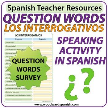 Spanish Question Words - Speaking Activity