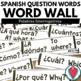Spanish Question Words Vocabulary - Spanish Word Wall