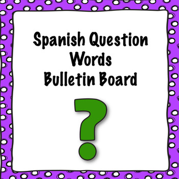 Spanish Question Words Wall Decor