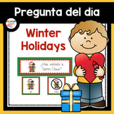 Spanish: Question of the Day - Winter Holidays