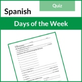 Spanish Days of the Week Quiz (Los Dias de la Semana)