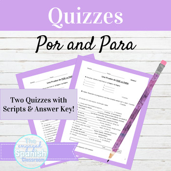 Spanish Por and Para Quiz with Differentiated Copy and Answer Key