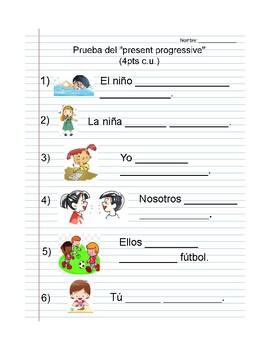 Spanish - Quiz over Present Progressive (using estar + verb w/ -iendo or -ando)