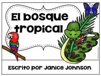Spanish Rainforest Reader {El bosque tropical} & Vocabulary Pack