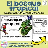 Spanish Rainforest Reader {El bosque tropical} + BOOM™ Version with Audio