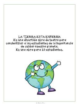 Spanish Readers Theater Earth Day/ La Tierra esta enferma Obra de teatro