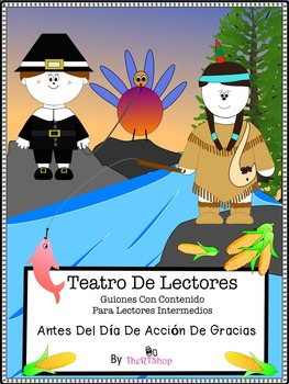 Spanish Readers' Theater Script: Thanksgiving, Pilgrims An