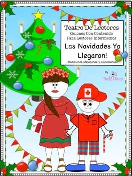 Spanish Reader's Theater Script: Christmas' Traditions, Ho
