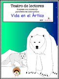 Spanish Reader's Theater Script: The Arctic, Polar Bears, Arctic Foxes & More