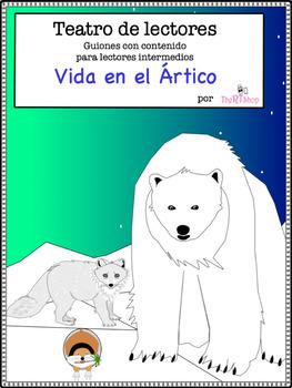 Spanish Reader's Theater Script: The Arctic, Polar Bears,