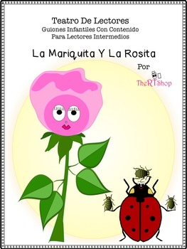 Spanish Reader's Theater Script: Life Cycles, Insects & Pl