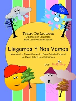 Spanish Reader's Theater Script: Reading-Science Center (The Seasons)