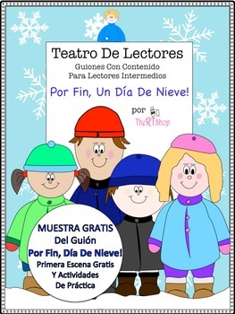 Spanish Reader's Theater Un Día De Nieve, 1st Scene FREE, Reading  Activities